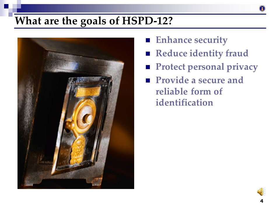 What are the goals of HSPD-12