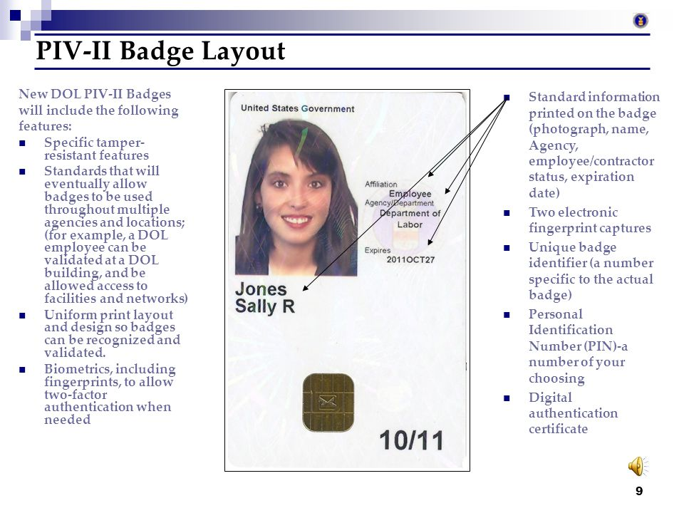PIV-II Badge Layout New DOL PIV-II Badges will include the following