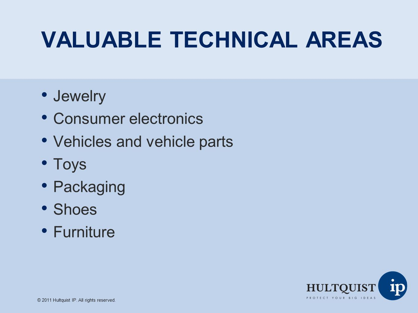 VALUABLE TECHNICAL AREAS