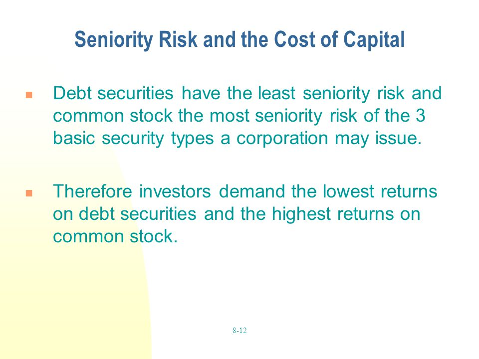 Seniority Risk and the Cost of Capital