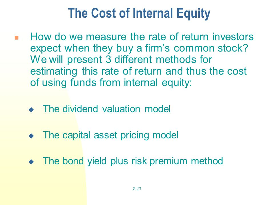 The Cost of Internal Equity