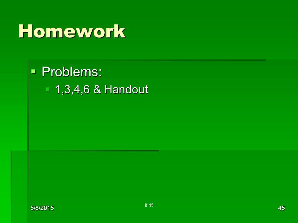 Homework Problems: 1,3,4,6 & Handout 4/15/2017