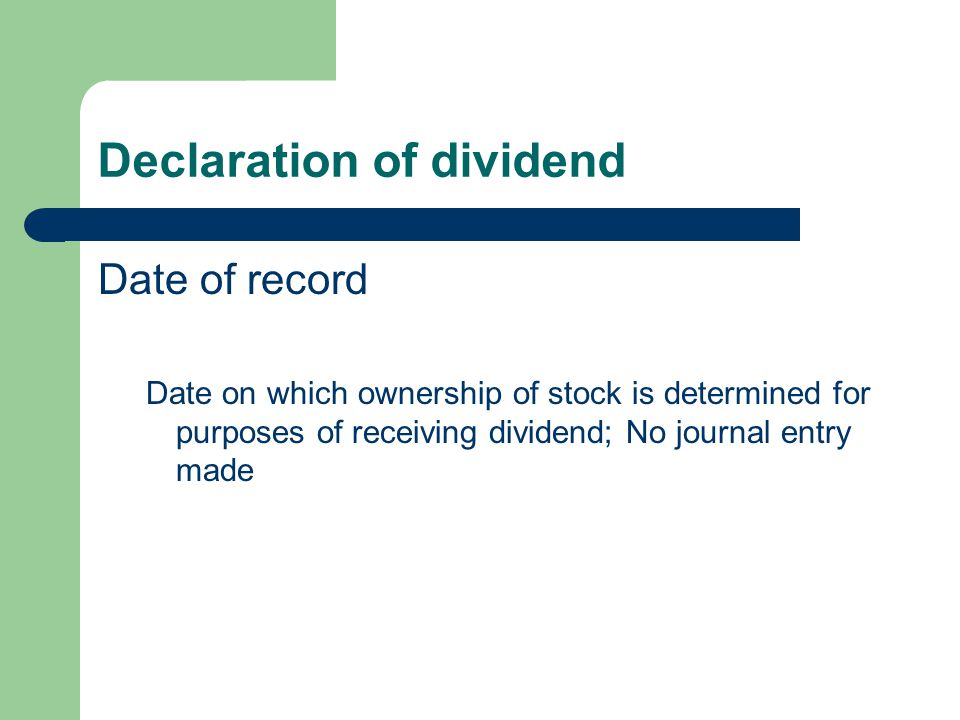 Declaration of dividend
