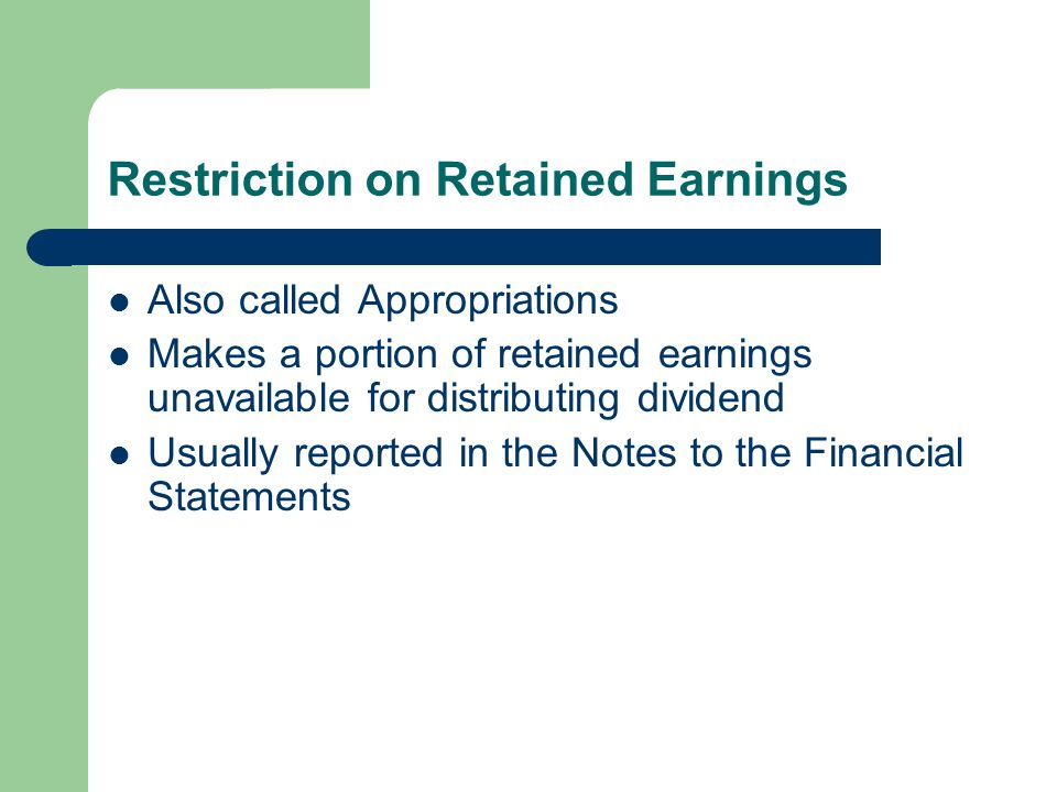 Restriction on Retained Earnings