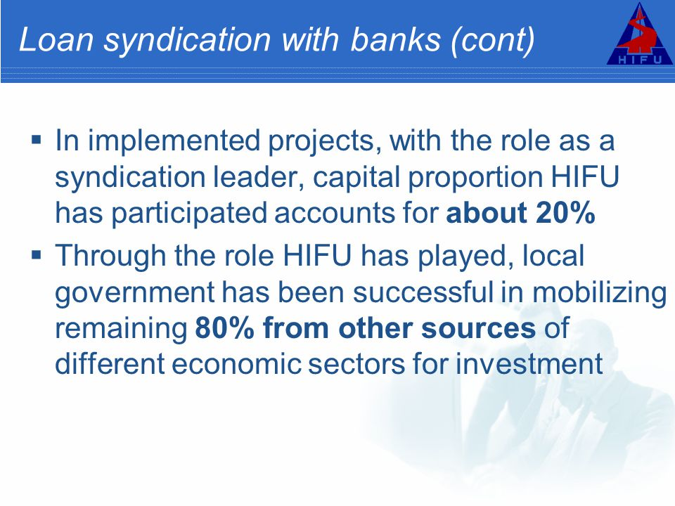 Loan syndication with banks (cont)