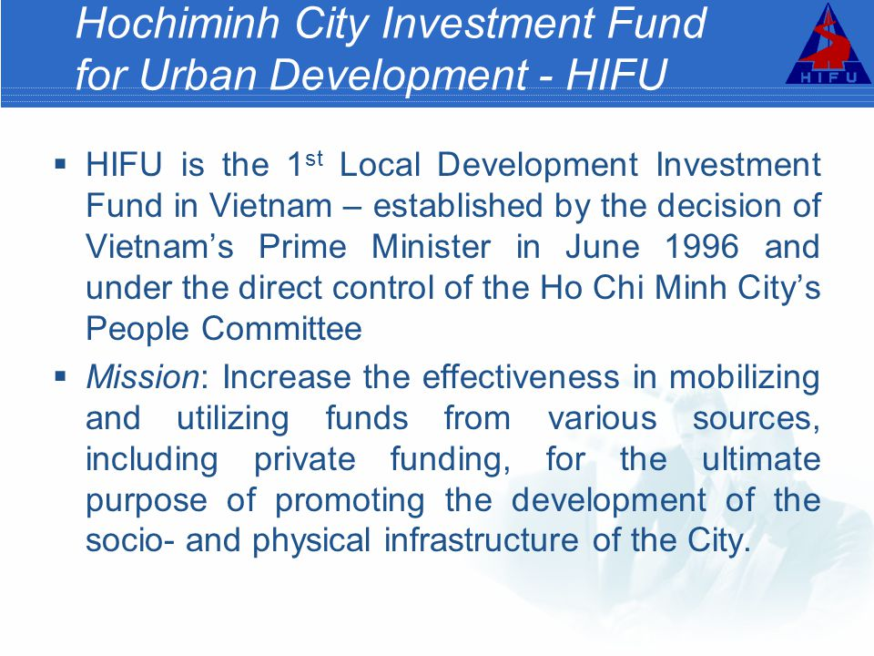 Hochiminh City Investment Fund for Urban Development - HIFU
