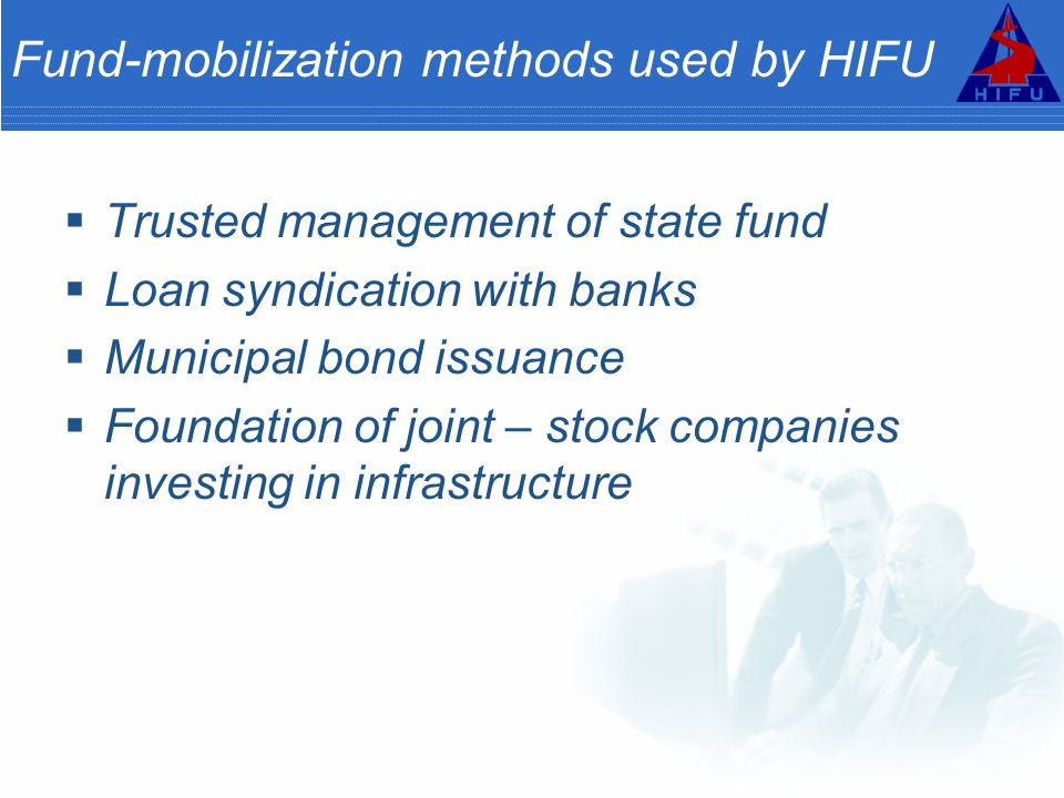 Fund-mobilization methods used by HIFU
