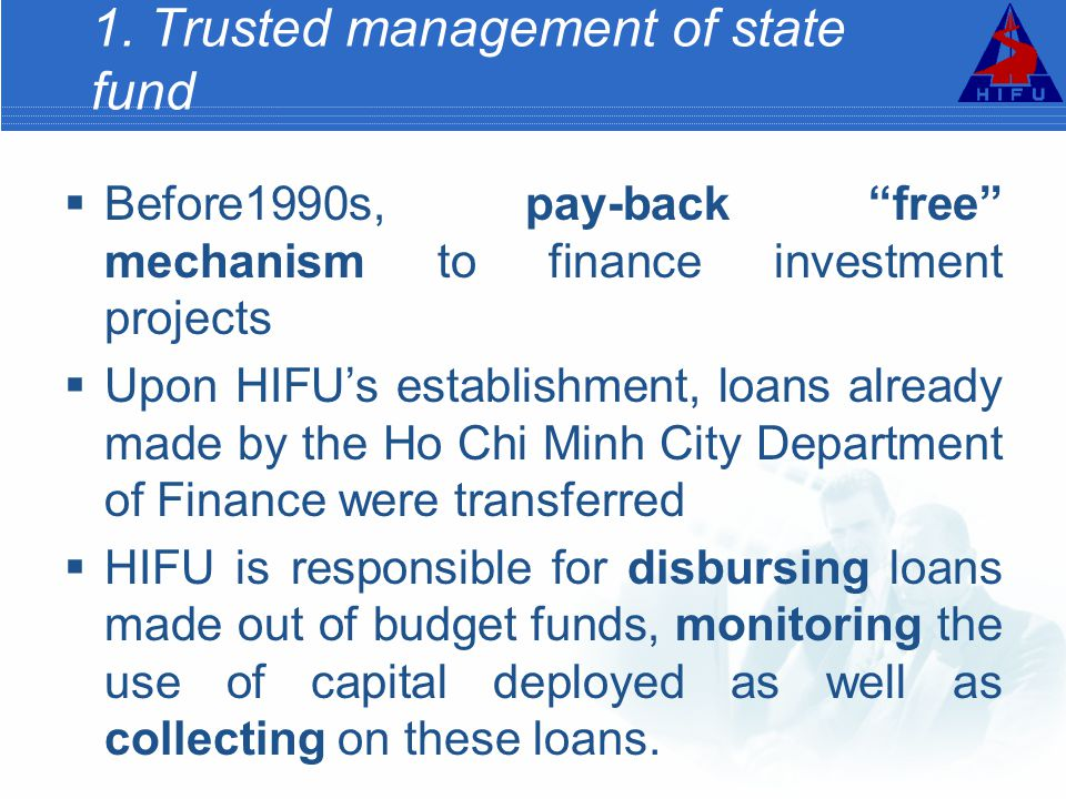 1. Trusted management of state fund