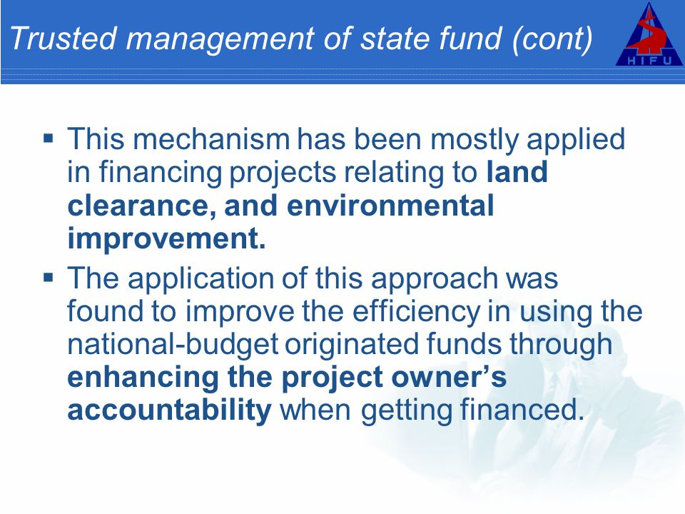 Trusted management of state fund (cont)