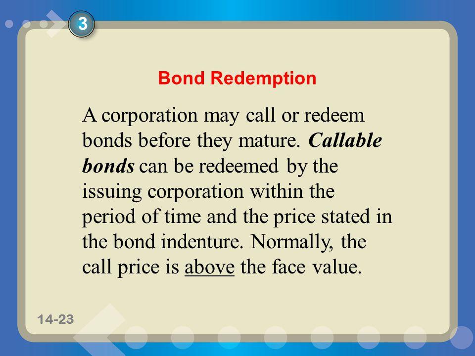 3 Bond Redemption.