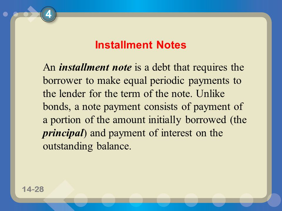 4 Installment Notes.