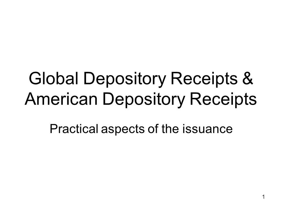 Global Depository Receipts & American Depository Receipts