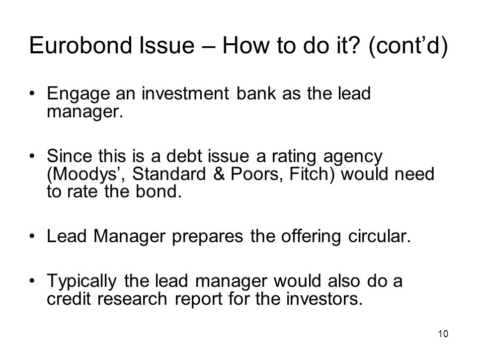 Eurobond Issue – How to do it (cont'd)