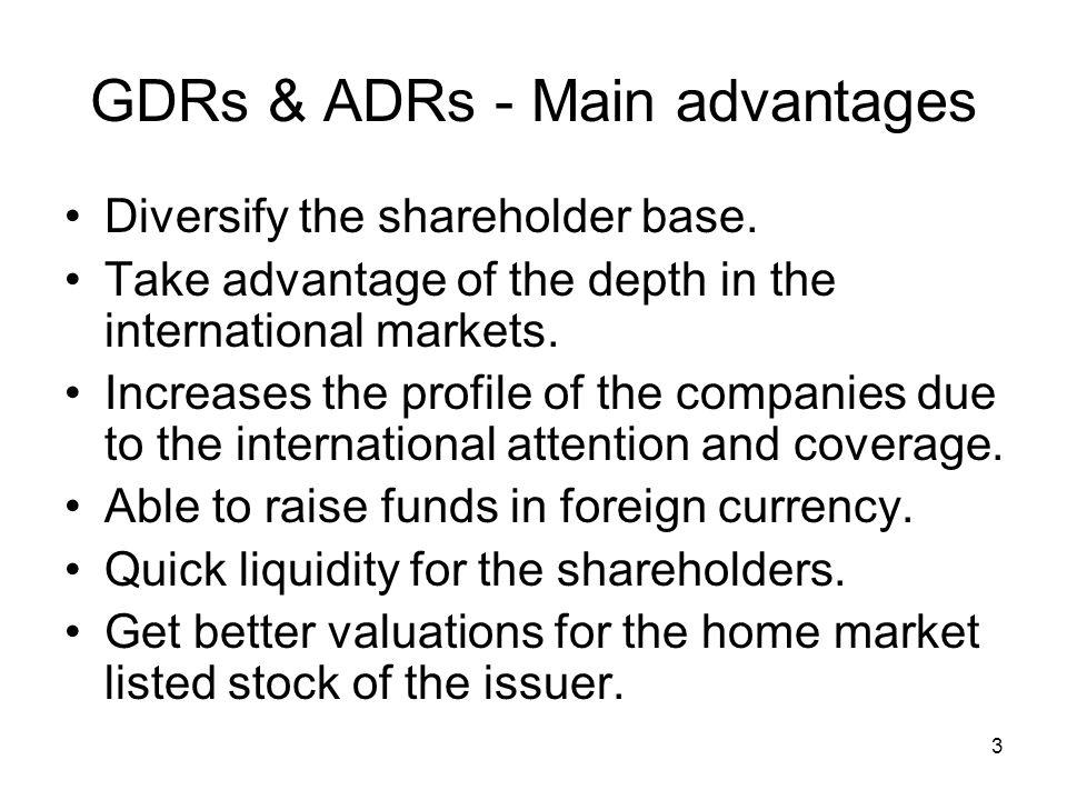 GDRs & ADRs - Main advantages
