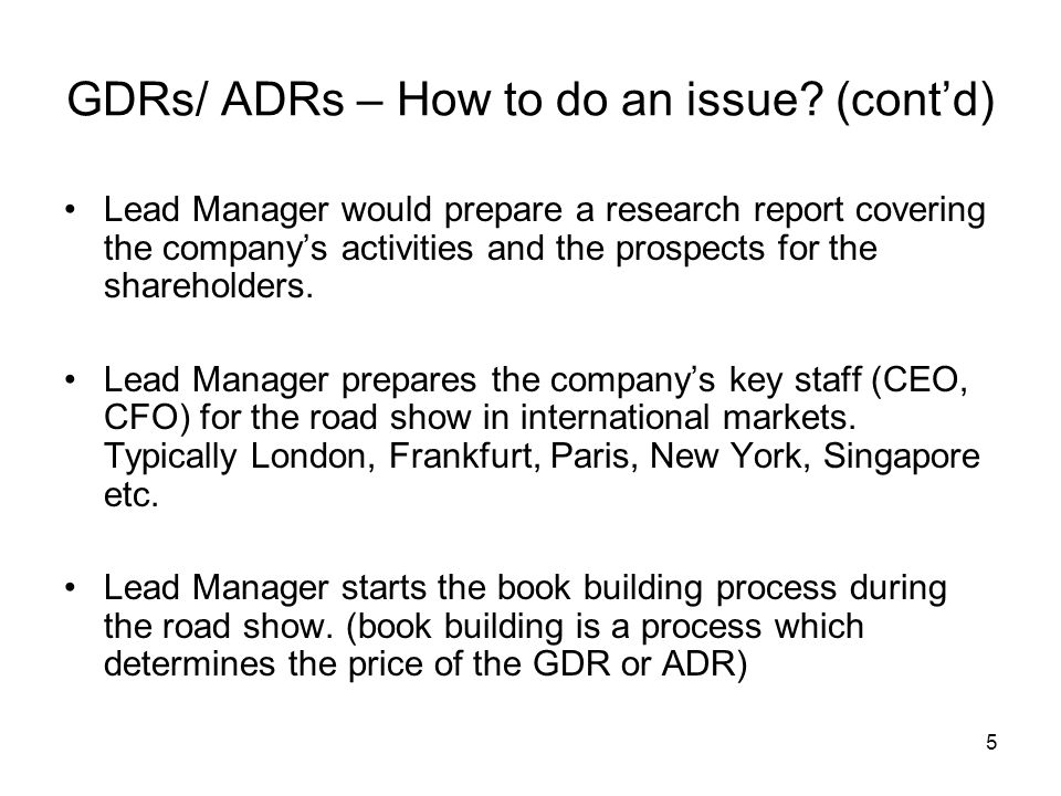 GDRs/ ADRs – How to do an issue (cont'd)
