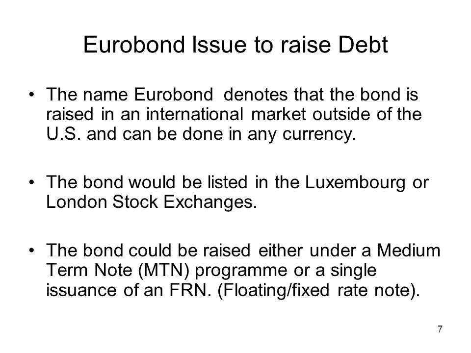 Eurobond Issue to raise Debt