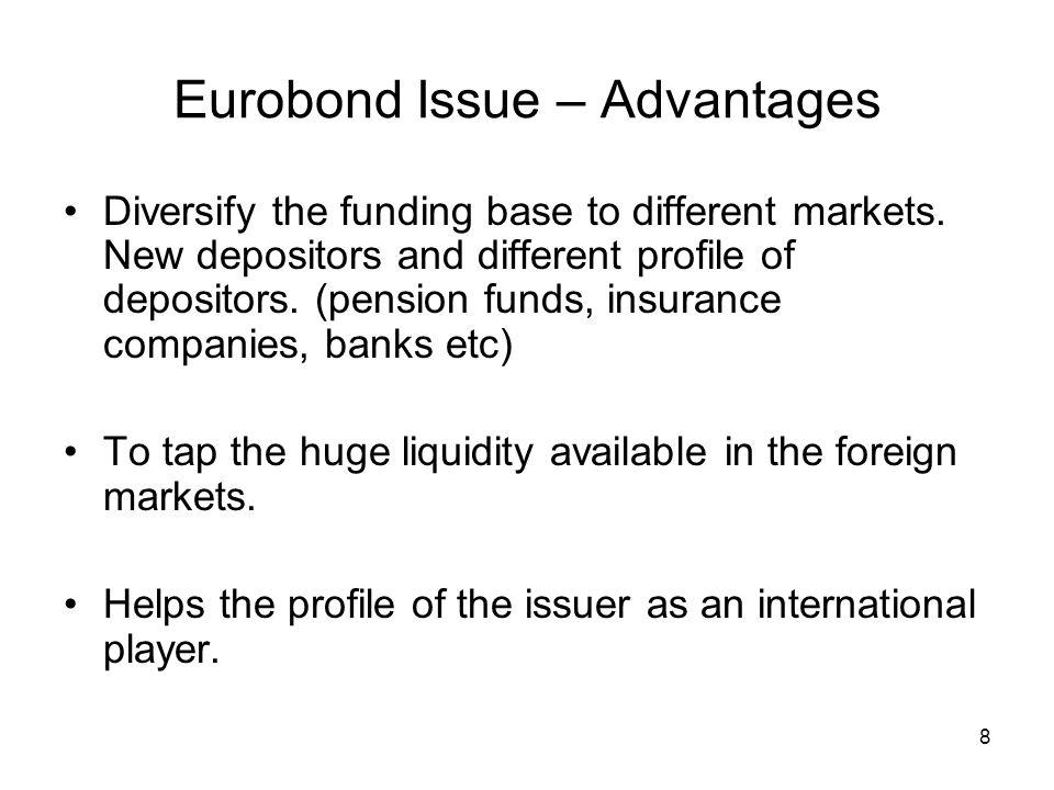 Eurobond Issue – Advantages
