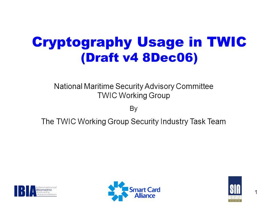 Cryptography Usage in TWIC (Draft v4 8Dec06)
