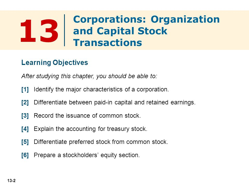 13 Corporations: Organization and Capital Stock Transactions