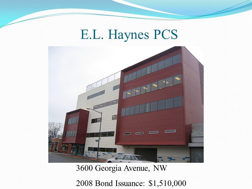 E.L. Haynes PCS 3600 Georgia Avenue, NW 2008 Bond Issuance: $1,510,000