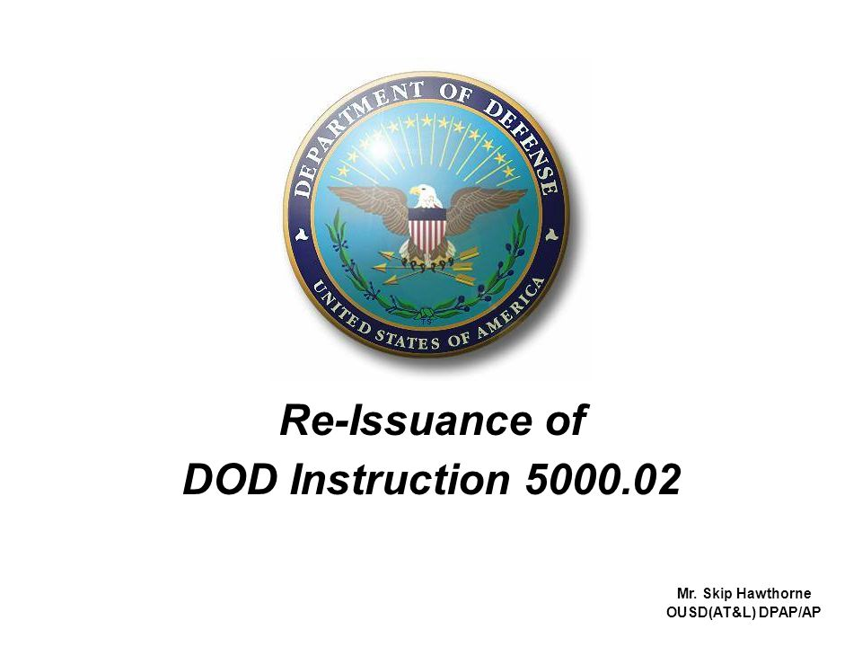 Re-Issuance of DOD Instruction 5000.02