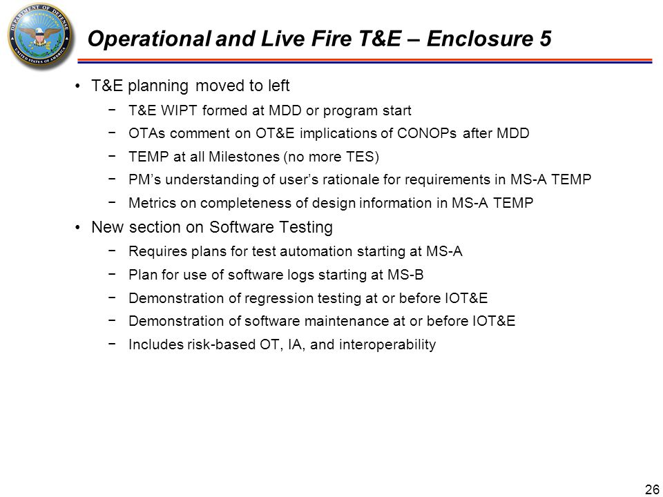 Operational and Live Fire T&E – Enclosure 5