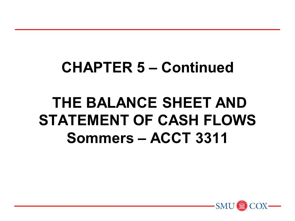 chapter 5 continued the balance sheet and statement of cash flows