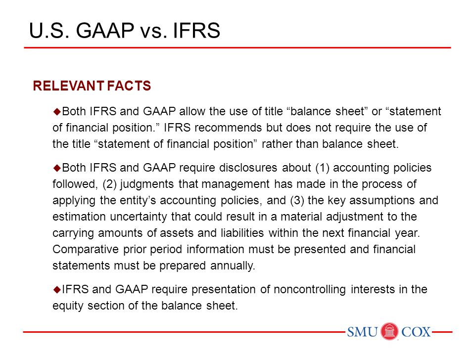 U.S. GAAP vs. IFRS RELEVANT FACTS