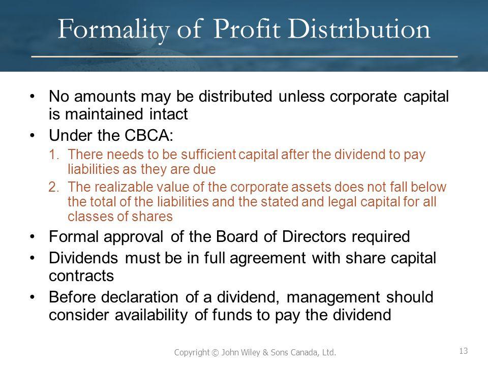 Formality of Profit Distribution