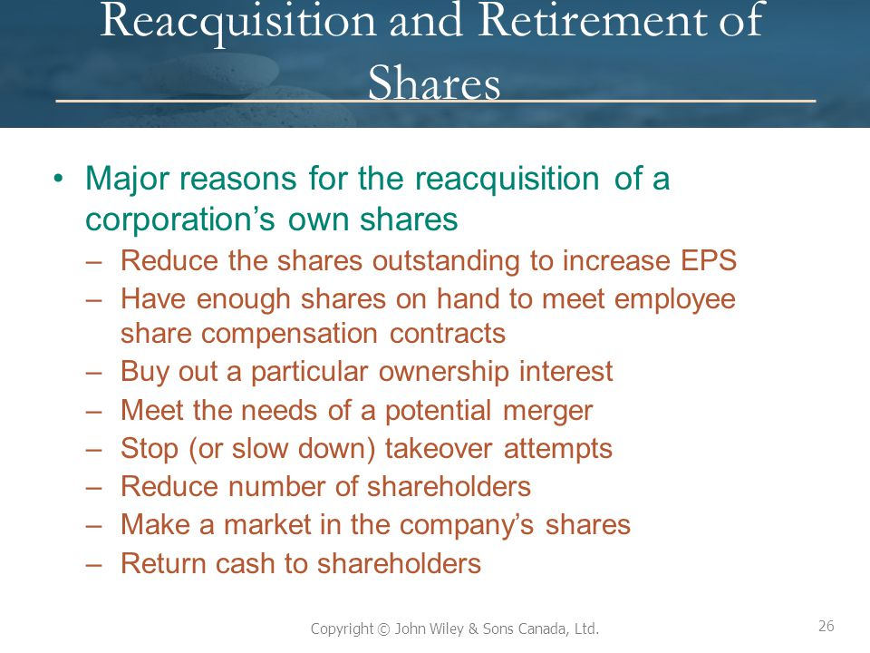 Reacquisition and Retirement of Shares