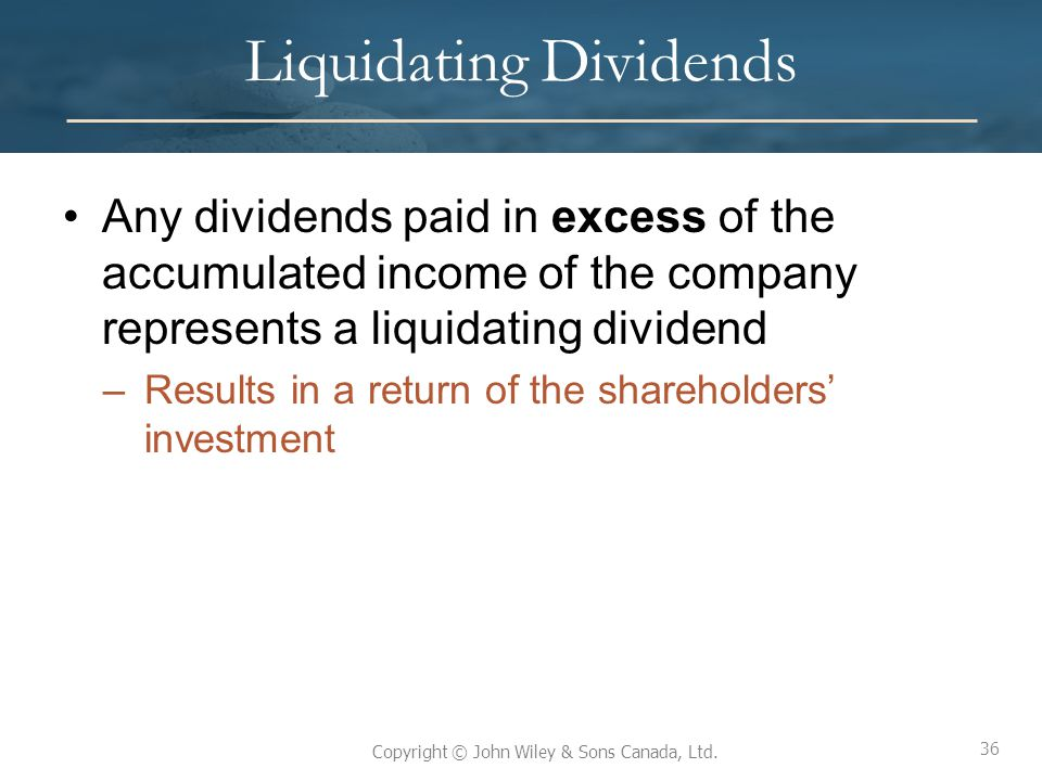 a liquidating dividend is