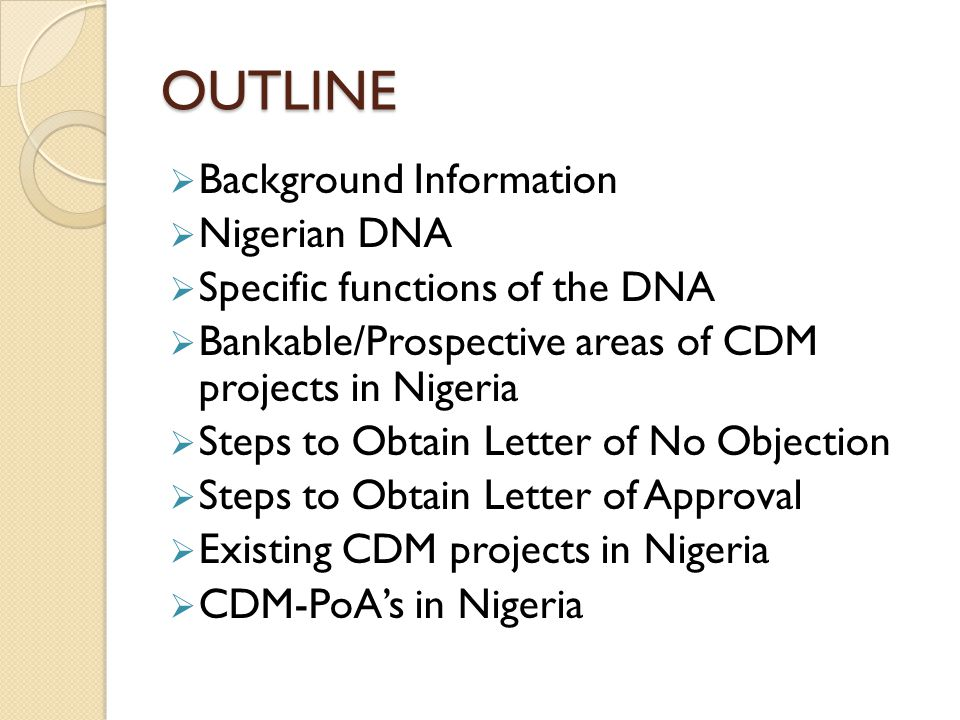 OUTLINE Background Information Nigerian DNA