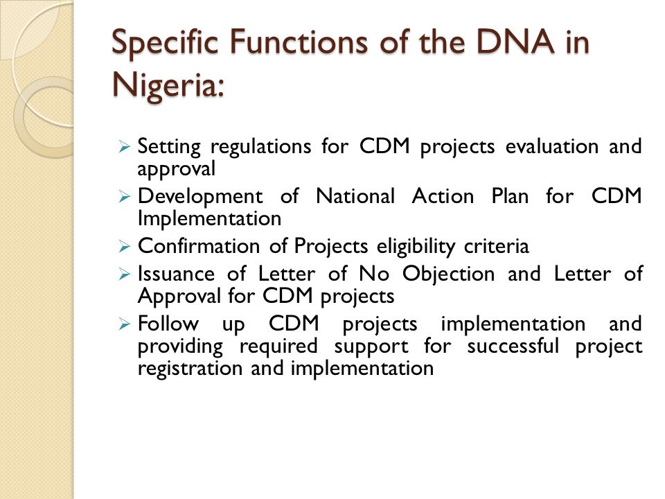 Specific Functions of the DNA in Nigeria: