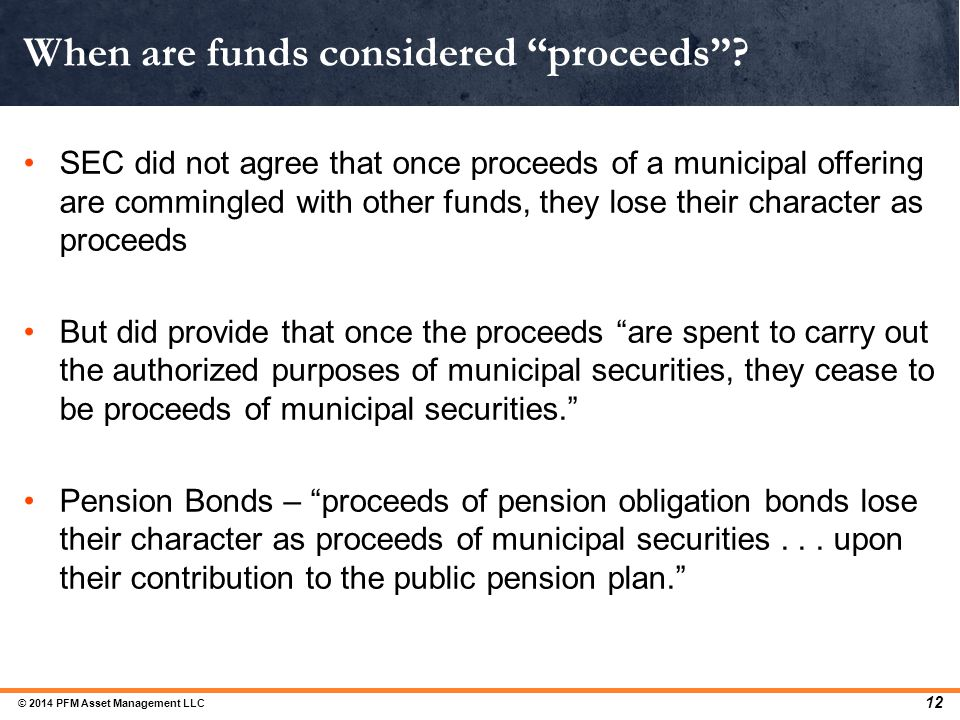 When are funds considered proceeds