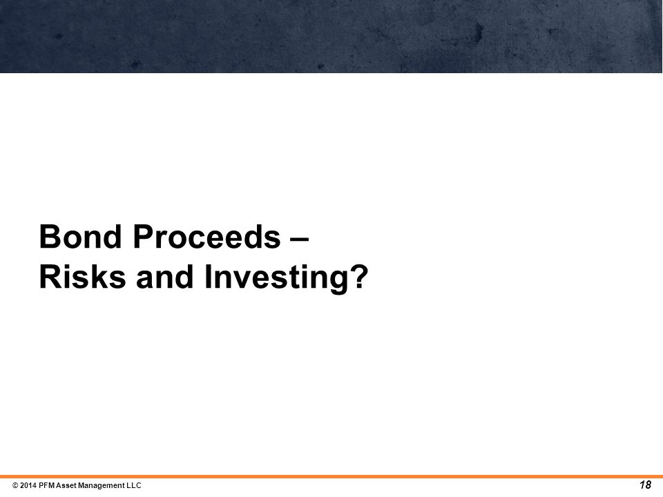 Bond Proceeds – Risks and Investing