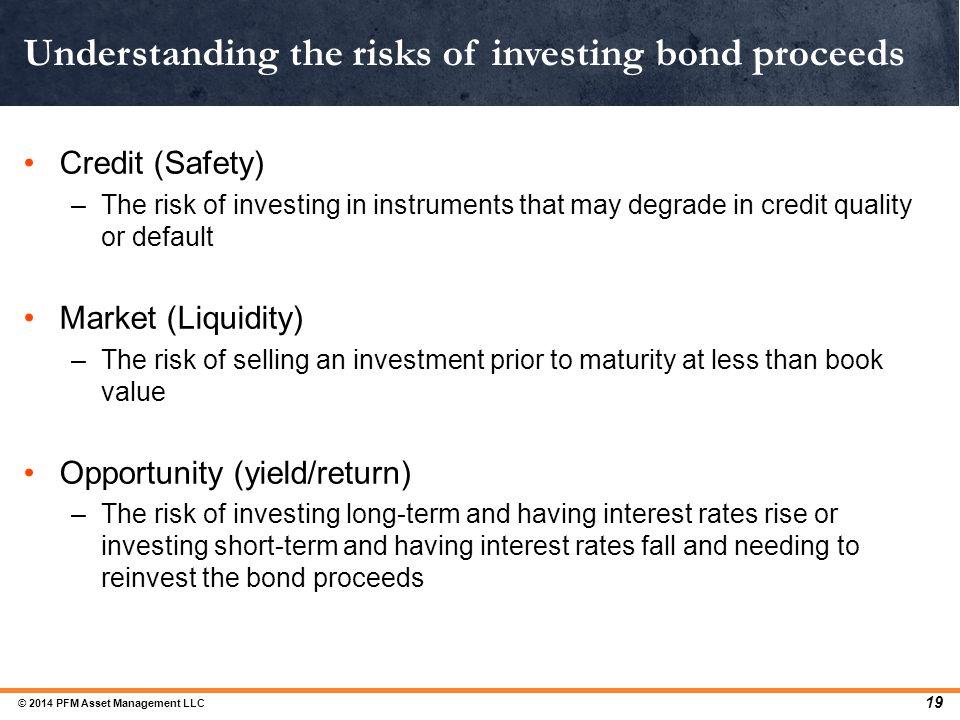 Understanding the risks of investing bond proceeds