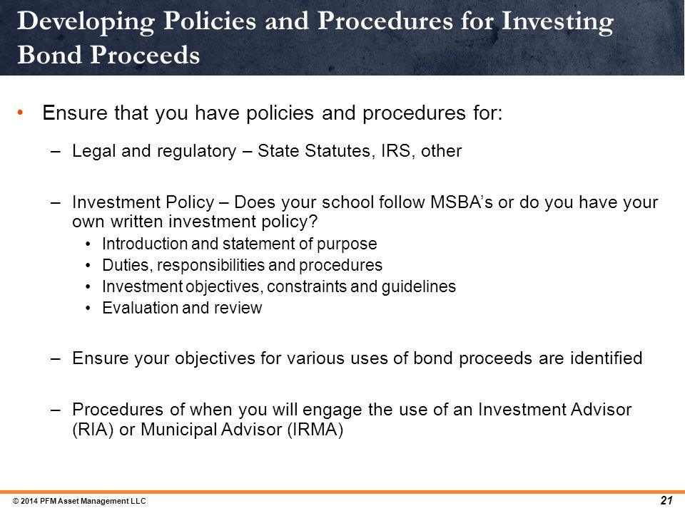 Developing Policies and Procedures for Investing Bond Proceeds