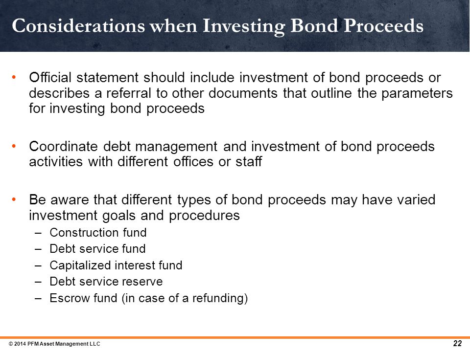 Considerations when Investing Bond Proceeds