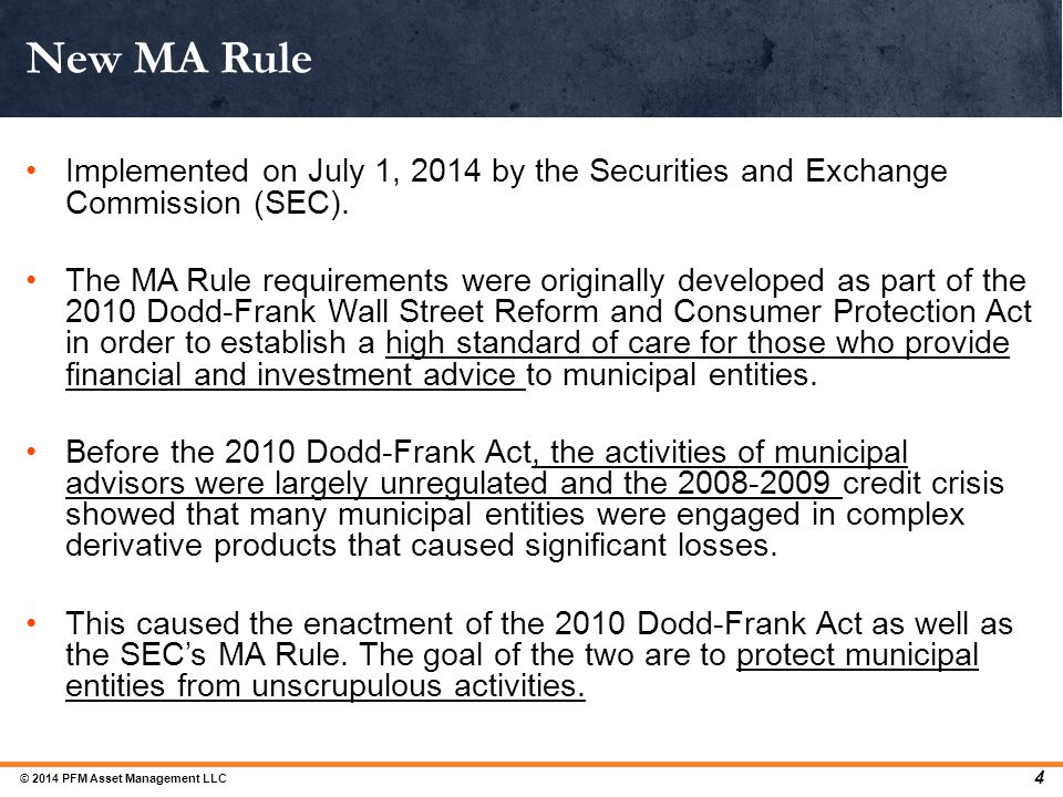 New MA Rule Implemented on July 1, 2014 by the Securities and Exchange Commission (SEC).