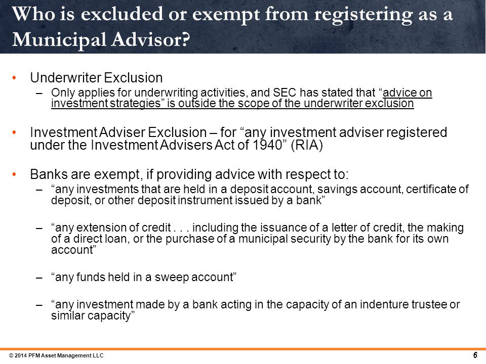 Who is excluded or exempt from registering as a Municipal Advisor