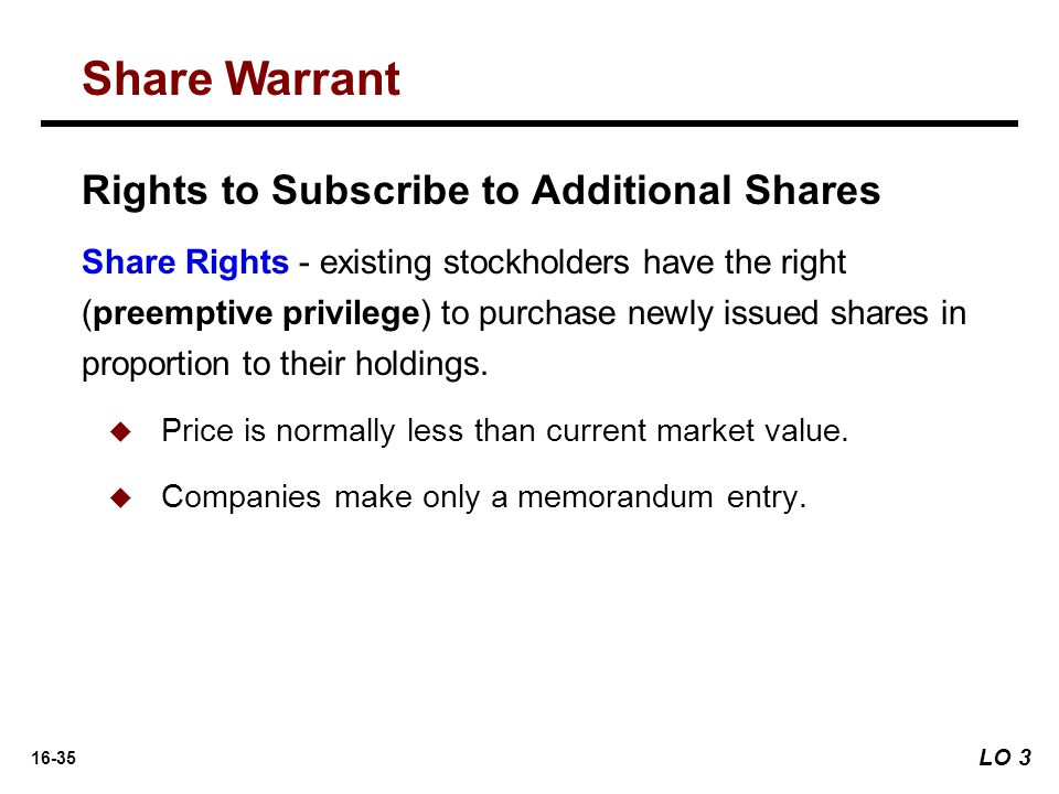 Share Warrant Rights to Subscribe to Additional Shares