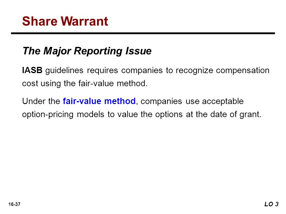 Share Warrant The Major Reporting Issue