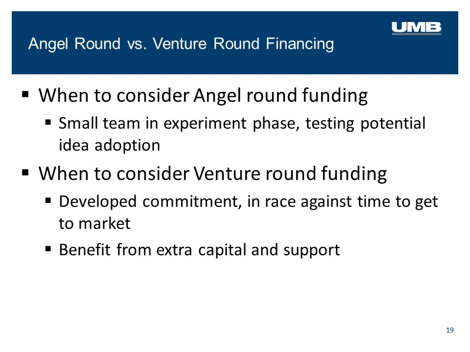When to consider Angel round funding