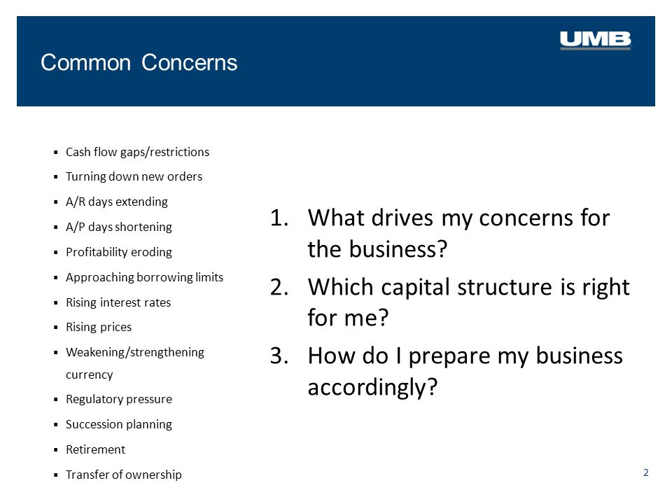 What drives my concerns for the business