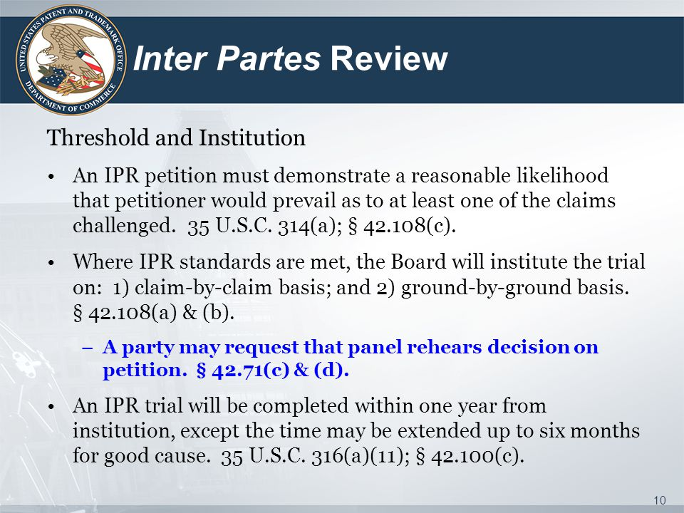 Inter Partes Review Threshold and Institution