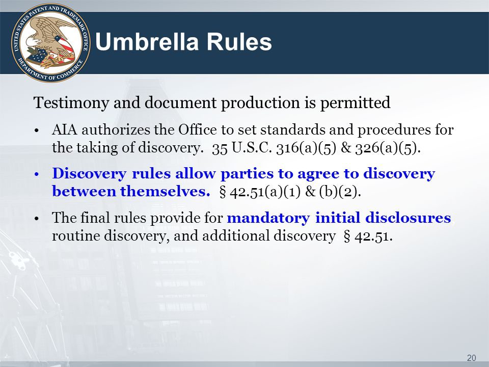 Umbrella Rules Testimony and document production is permitted
