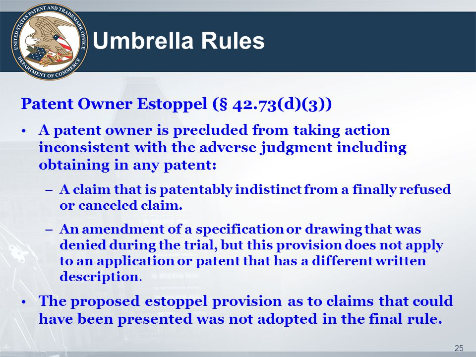 Umbrella Rules Patent Owner Estoppel (§ 42.73(d)(3))