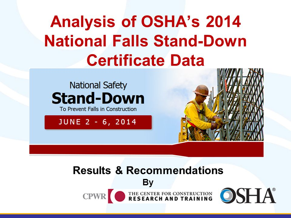 Analysis of OSHA's 2014 National Falls Stand-Down Certificate Data