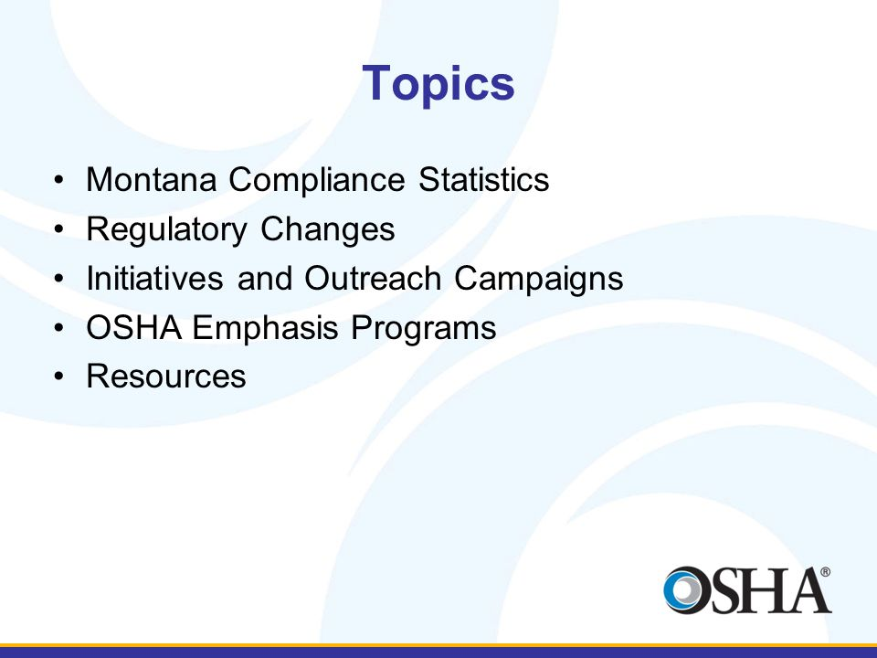 Topics Montana Compliance Statistics Regulatory Changes