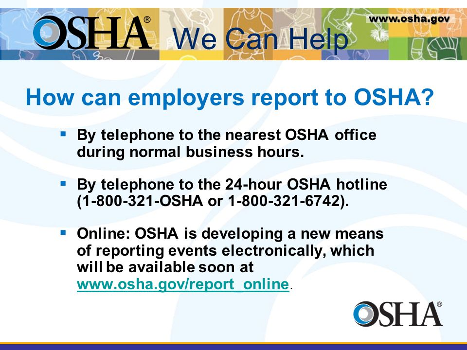 How can employers report to OSHA